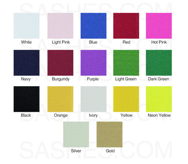 Sash Colors 600x525 - $26 Lettered Economy All Occasion Sash With Satin Border